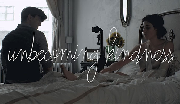 Unbecoming Kindness (short film)