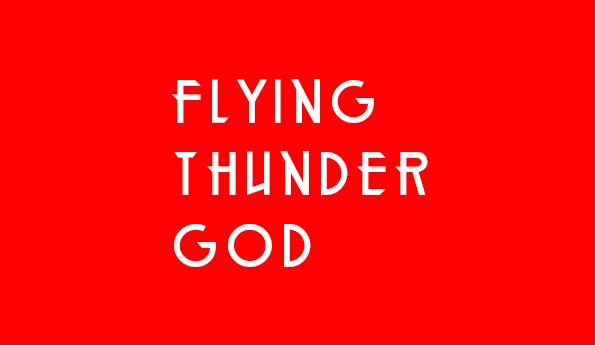Flying Thunder God (agile filmmaking)
